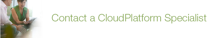 Contact a CloudPlatform Specialist