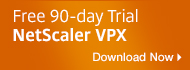 Free 90-day NetScaler VPX Trial