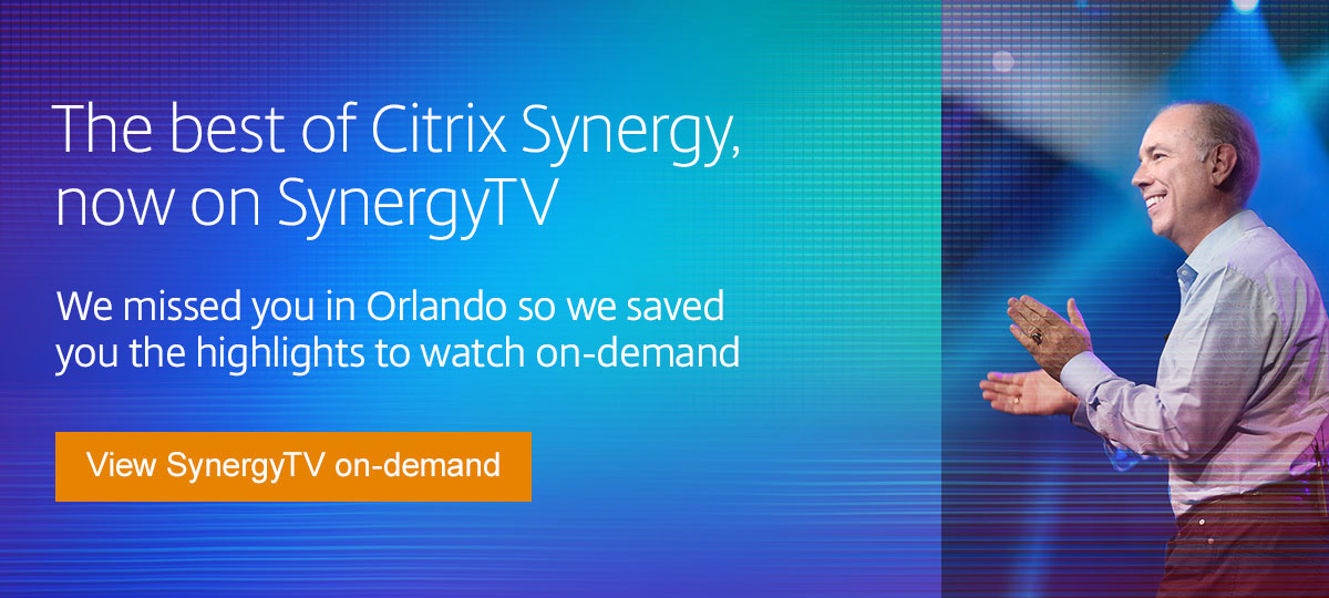 The best of Citrix Synergy, now on SynergyTV