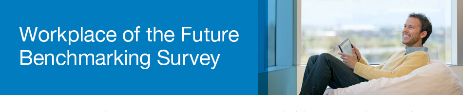 Workplace of the Future Benchmarking Survey